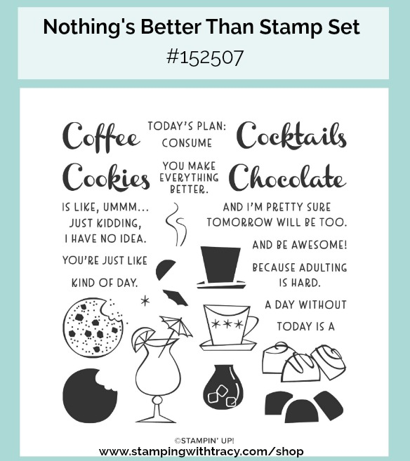 Nothing's Better Than Stampin Up