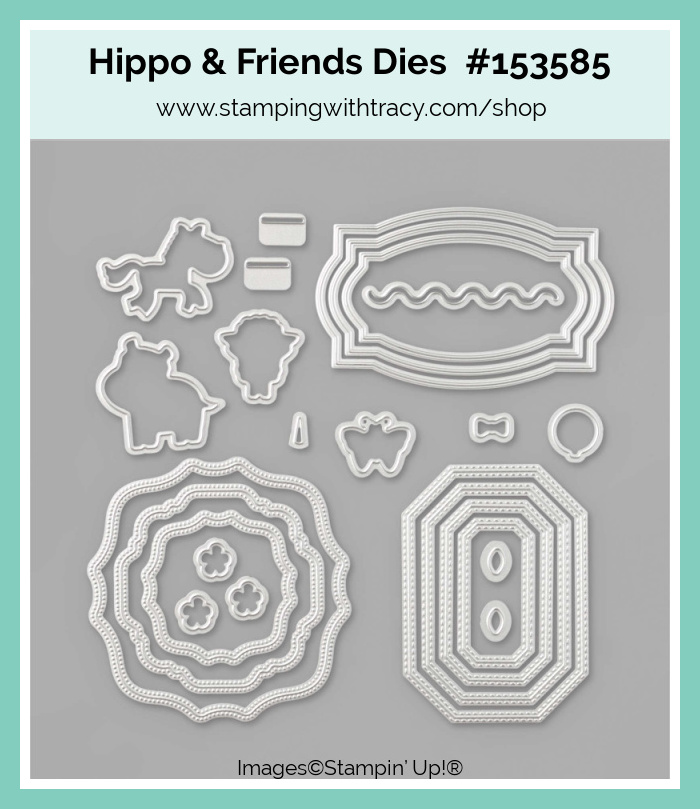 Stampin Up Hippo & Friends Dies